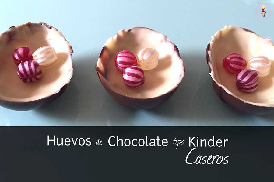 Huevos_de_Chocolate_Kinder_Caseros