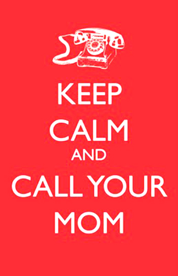 Keep_Calm_and_Call_Your_Mom_PintandoUnaMama