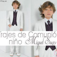 Trajes de Comunión de Niño de Miquel Suay