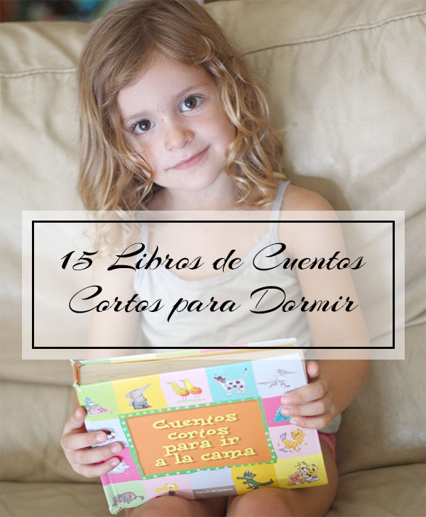 15 Libros de Cuentos Cortos para Dormir