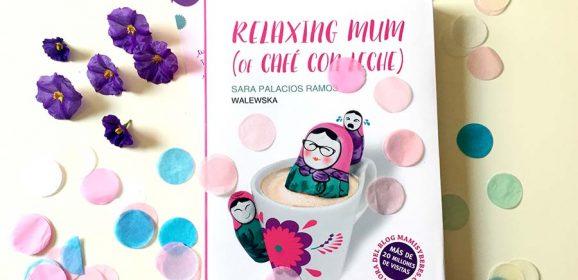 Relaxing Mum of Café con Leche de Sara Palacios Waleska