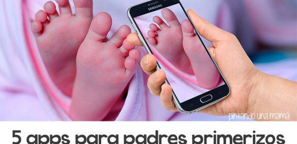 5 apps Imprescindibles para Padres Primerizos